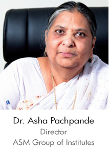 Dr. Asha Pachpande - Director ASM Group of Institute